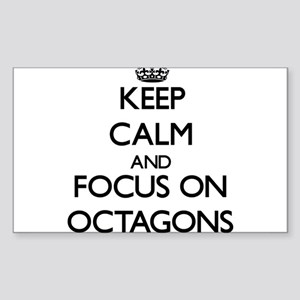 Keep Calm and focus on Octagons Sticker
