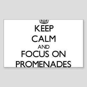 Keep Calm and focus on Promenades Sticker