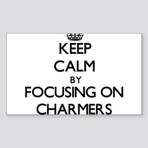 Keep Calm by focusing on Charmers Sticker