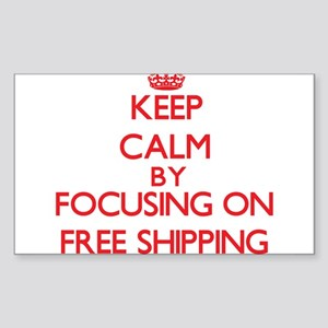 Keep Calm by focusing on Free Shipping Sticker