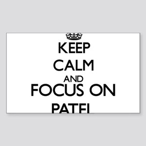 Keep calm and Focus on Patel Sticker