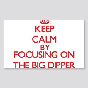 Keep Calm by focusing on The Big Dipper Sticker