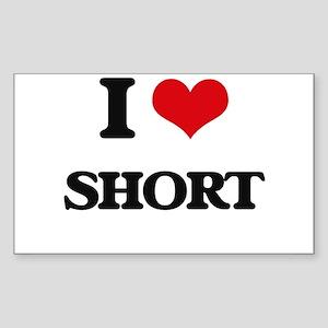 I Love Short Sticker