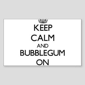 Keep Calm and Bubblegum ON Sticker