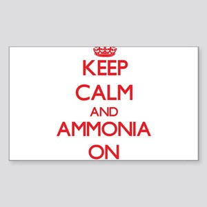 Keep Calm and Ammonia ON Sticker