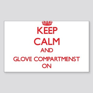 Keep Calm and Glove Compartmenst ON Sticker