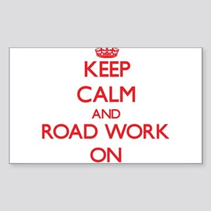 Keep Calm and Road Work ON Sticker