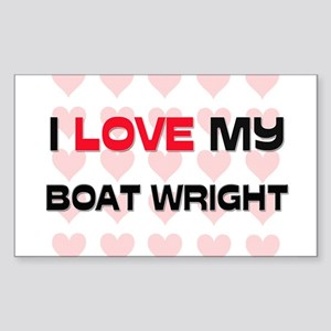 I Love My Boat Wright Rectangle Sticker