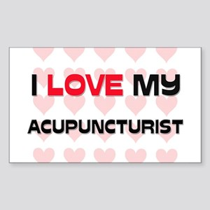 I Love My Acupuncturist Rectangle Sticker