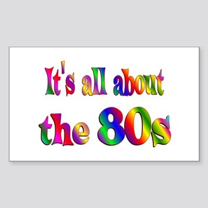 All About 80s Sticker (Rectangle)