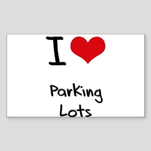 I Love Parking Lots Sticker