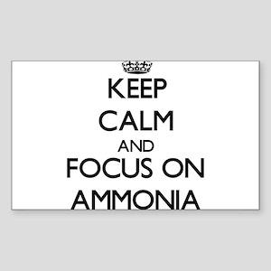 Keep Calm And Focus On Ammonia Sticker