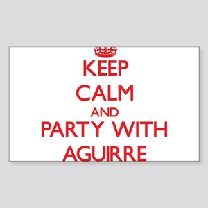 Keep calm and Party with Aguirre Sticker
