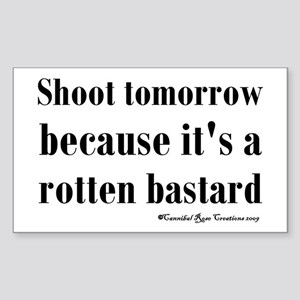 Shoot (For) Tomorrow Rectangle Sticker
