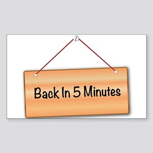 Back In 5 Minutes Sticker