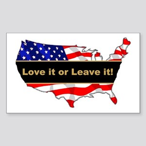 Love it or leave it Sticker (Rectangle)