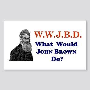 What Would JOHN BROWN Do Rectangle Sticker