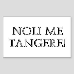 NOLI ME TANGERE Rectangle Sticker