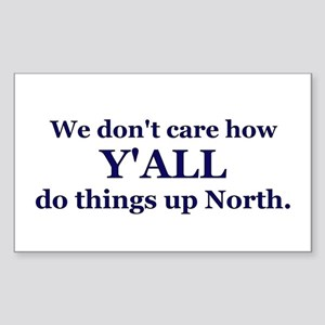 Y'all up North Rectangle Sticker