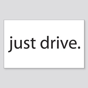 Just Drive Rectangle Sticker