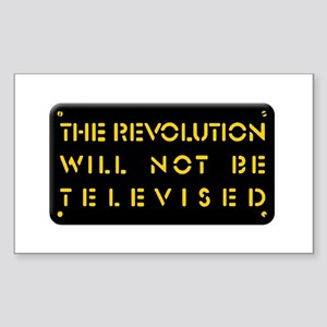 The Revolution Will Not Be Televised Sticker (Rect