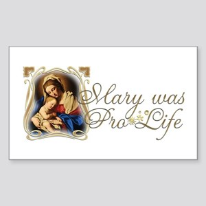 Mary was Pro-Life Sticker (Rectangle)