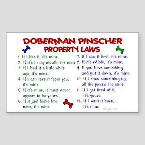 Doberman Pinscher Property Laws 2 Sticker (Rectang
