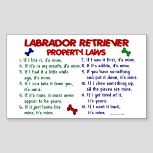Labrador Retriever Property Laws 2 Sticker (Rectan