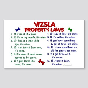 Vizsla Property Laws 2 Rectangle Sticker