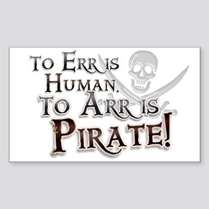 To Arr is Pirate! Funny Sticker (Rectangle)
