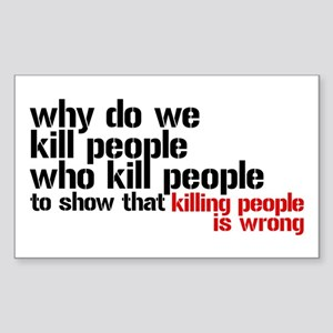 Killing People Is Wrong Sticker (Rectangle)
