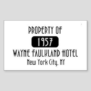 Property of the Wayne Faulkland Hotel Sticker (Rec