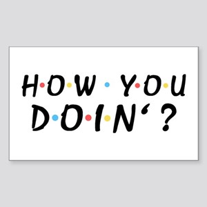 'How You Doin'?' Sticker (Rectangle)