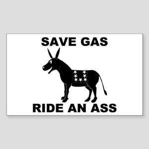 SAVE GAS RIDE AN ASS Rectangle Sticker