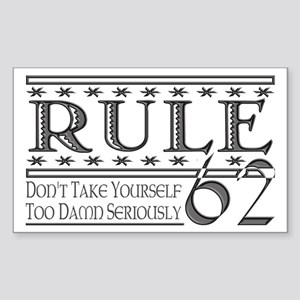 Rule 62 Alcoholism Saying Rectangle Sticker