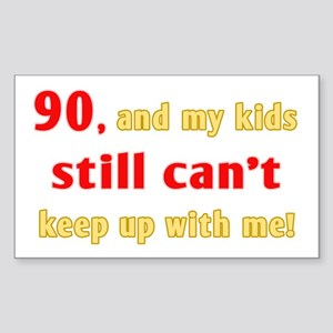 Witty 90th Birthday Sticker (Rectangle)