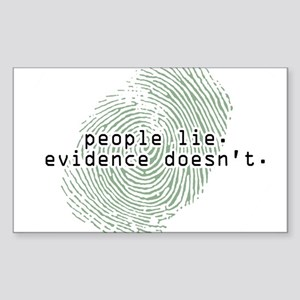 """People Lie. Evidence Doesn't."" Oval Sticker"