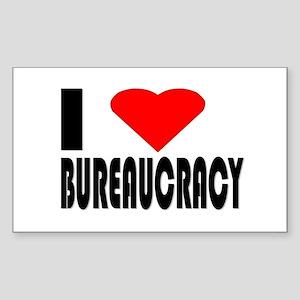 I Love Bureaucracy Rectangle Sticker