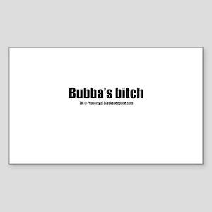 Bubbas Bitch(TM) Sticker (Rectangle)