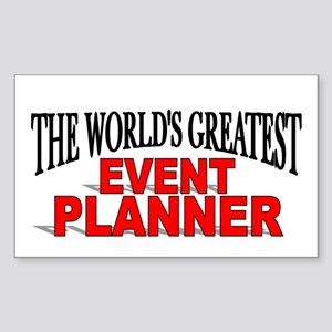 """The World's Greatest Event Planner"" Sticker (Rect"
