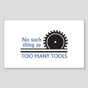 TOO MANY TOOLS Sticker