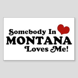 Somebody in Montana Loves Me Rectangle Sticker