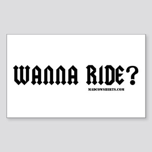 Wanna Ride Rectangle Sticker