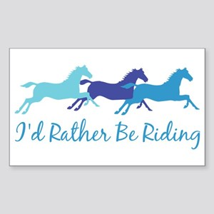 I'd Rather Be Riding Rectangle Sticker