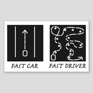 Fast Car Fast Driver Sticker (Rectangle)