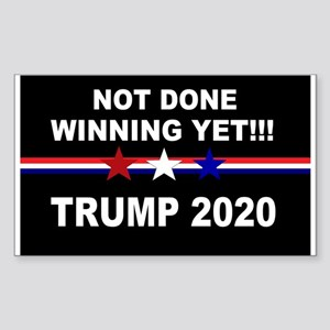 Not done winning yet! Sticker (Rectangle)