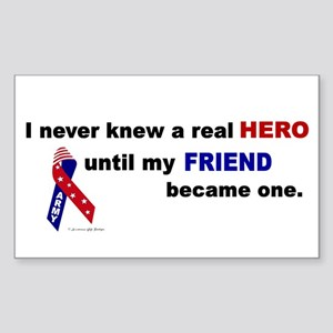 Never Knew A Hero.....Friend (ARMY) Sticker (Recta