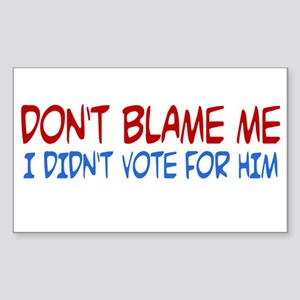I Didn't Vote for Him Rectangle Sticker