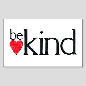 Be Kind - a reminder Sticker (Rectangle)