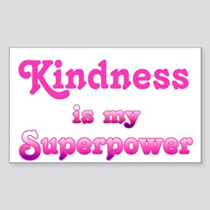 Kindness is my Superpower Sticker